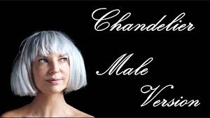 Download Sia Chandelier by Sia Chandelier Male Version Youtube