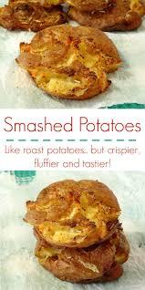 Potatoes Main Dish - best 25 crispy smashed potatoes ideas on pinterest potatoe