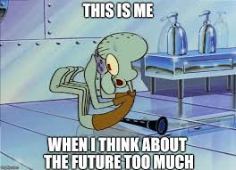 squidward future meme thinking about the future by g strike251 on