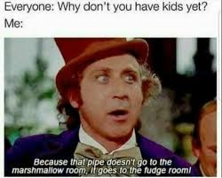 Willy Wonka And The Chocolate Factory Meme - 25 memes about willy wonka willy wonka memes