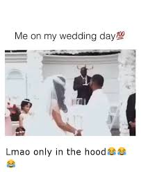 Wedding Day Meme - 25 best memes about wedding day wedding day memes