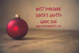 west yorkshire santa u0027s grotto guide 2016 yorkshire totsyorkshire