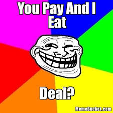 Meme Eat - you pay and i eat create your own meme