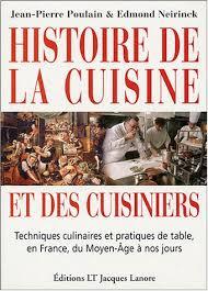 histoire de la cuisine histoire de la cuisine et des cuisiniers techniques culinaires et