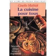 cuisine pour tous troc de livres d occasion la cuisine pour tous 40534 ginette mathiot