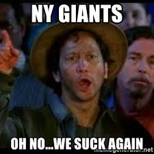 Ny Giants Suck Memes - ny giants oh no we suck again ohh no we suck again meme generator
