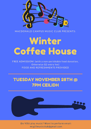 macdonald cus club presents the winter coffee house mcss