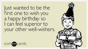 Some E Card Birthday The 50 Best Funny Birthday Ecards Of All Time