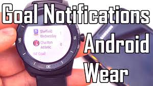football score notifications on android wear review u0026 demo