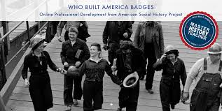 The Who Built America Worksheet Who Built America Badges For History Education