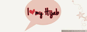 blogger muslimah i love my hijab facebook cover photo islamic quotes about