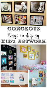 Paintings To Decorate Home by Best 25 Display Kids Art Ideas Only On Pinterest Display Kids