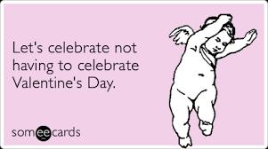 Anti Valentines Day Meme - anti valentines day ecards cupid single love sex valentines day