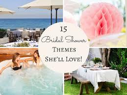 wedding shower themes 15 bridal shower themes she ll siobhandonovan