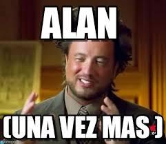 Alan Meme - alan ancient aliens meme en memegen
