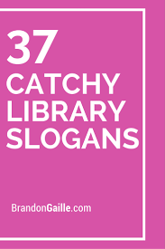 list of 37 catchy library slogans and taglines library ideas