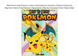 read how to draw pokemon how to draw pokemon characters pokemon dra u2026