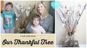 craft with kids our thankful tree diy youtube