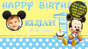 mickey mouse 1st birthday baby mickey mouse 1st birthday banner with child s photo