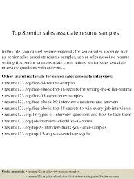 Sample Resume For Retail Associate by Top 8 Senior Sales Associate Resume Samples 1 638 Jpg Cb U003d1431743621