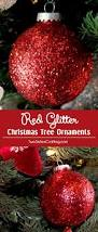 red glitter christmas tree ornaments two sisters crafting
