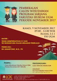 Palawa Ugm Pembekalan Calon Wisudawan Program Sarjana Fakultas Hukum Ugm
