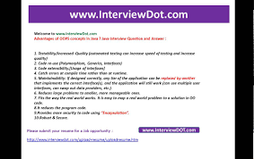 Job Resume Questions by What Are The Advantages Of Oops Concepts In Java Job Interview