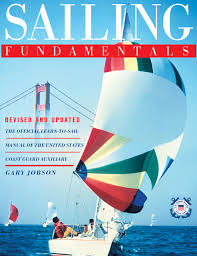 sailing fundamentals gary jobson 9780743273084 amazon com books