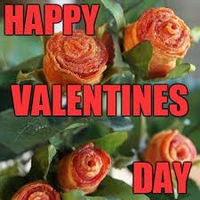 Funny Bacon Meme - nothing says happy valentines day like bacon imgflip