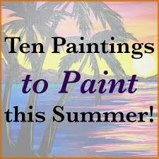 paintings to paint top ten paintings to paint this summer let s gogh central