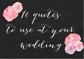 wedding backdrop quotes 10 quotes to use at your wedding