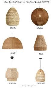 Woven Pendant Light Our Favorite Woven Pendant Lights Greige Design