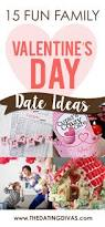 the top 76 valentine s day date ideas the dating divas fun family valentine s day date ideas