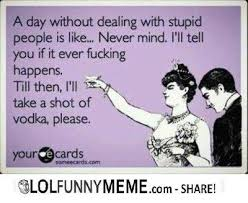Funny Stupid People Memes - fresh funny stupid people memes its just one of those days