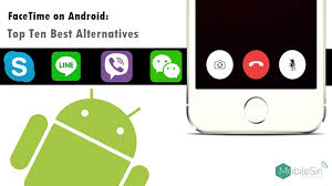 facetime for android app the 10 best alternative to facetime for android mobilesiri