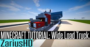 minecraft truck minecraft vehicle tutorial how to build wide load truck youtube