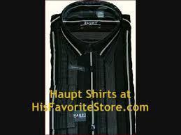 designer men u0027s shirts haupt shirts u0026 apparel youtube