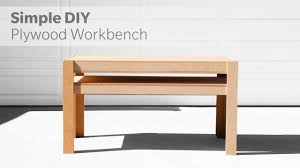 how to build a diy workbench out of plywood woodworking youtube