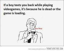 Funny True Meme - truth about boys and video games true true bff and funny pictures