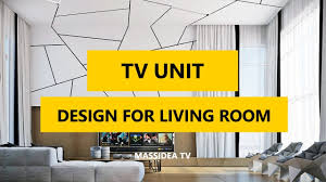 50 best modern tv unit design for living room in 2017 youtube