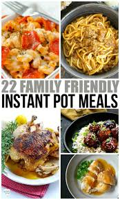 instant cuisine family instant pot meals family fresh meals