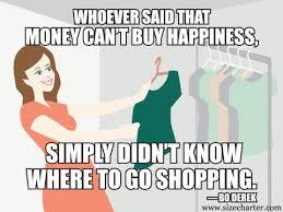 Shopping Meme - image result for shopping meme things i love to do