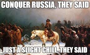 Russia Meme - image tagged in dumb napolean winter s war russia meme imgflip