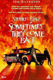watch sometimes they come back 1991 full movie trailer watch sometimes they come back 1991 full movie online or download fast
