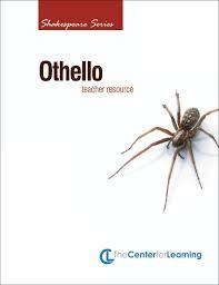 othello curriculum unit english teacher u0027s discovery