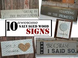 Salvaged Wood by Kammy U0027s Korner Ten Awesome Easy Salvaged Wood Signs