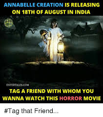 Creation Meme - annabelle creation is releasing on 18th of august in india