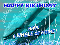 have a whale of a birthday free for kids ecards greeting cards