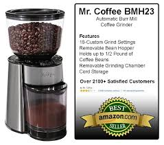 Kitchenaid Burr Coffee Grinder Review Mr Coffee Bmh23 Automatic Burr Mill Coffee Grinder Review