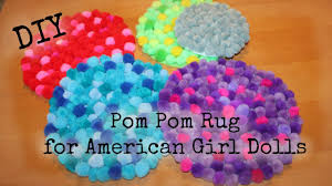 how to make pom pom rug for american doll easy diy youtube